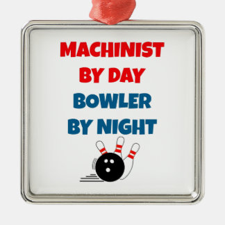 Machinist by Day Bowler by Night Christmas Ornament