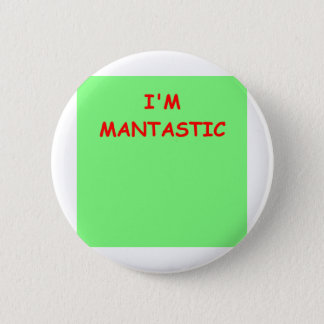 macho 6 cm round badge