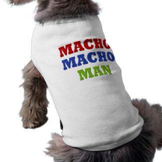 MACHO MAN SLEEVELESS DOG SHIRT