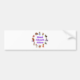 MAD ABOUT ALICE BUMPER STICKERS