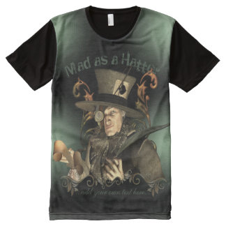 Mad As A Hatter Funny Steampunk All-Over Print T-Shirt