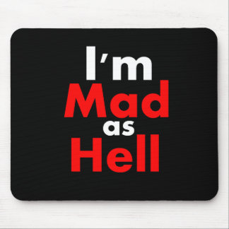Mad as Hell Mousepads