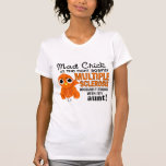 Mad Chick 2 Aunt Multiple Sclerosis MS Tee Shirts