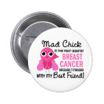 Mad Chick 2 Best Friend Breast Cancer