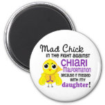 Mad Chick 2 Chiari Malformation Daughter 6 Cm Round Magnet