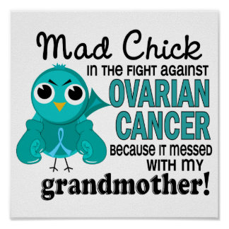 Mad Chick 2 Grandmother Ovarian Cancer Poster