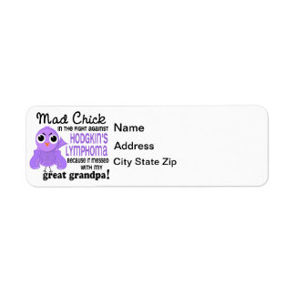 Mad Chick 2 Great Grandpa Hodgkin's Lymphoma Return Address Label