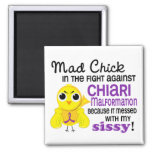Mad Chick 2 Sissy Chiari Malformation Square Magnet
