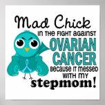 Mad Chick 2 Stepmom Ovarian Cancer Print