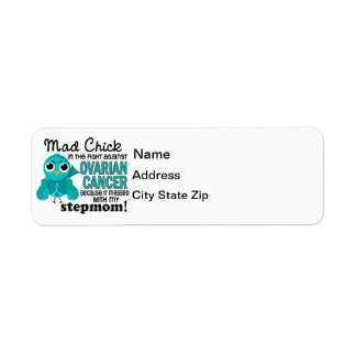 Mad Chick 2 Stepmom Ovarian Cancer Return Address Label