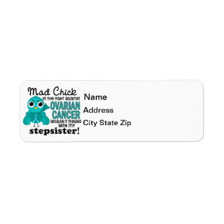 Mad Chick 2 Stepsister Ovarian Cancer Return Address Label