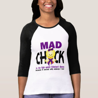 Mad Chick In The Fight Alzheimer's Disease T Shirt