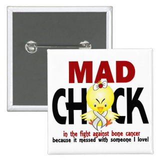 Mad Chick In The Fight Bone Cancer Buttons