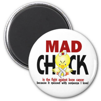 Mad Chick In The Fight Bone Cancer Fridge Magnets