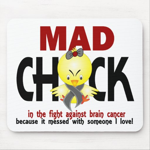 Mad Chick In The Fight Brain Cancer Mouse Pads