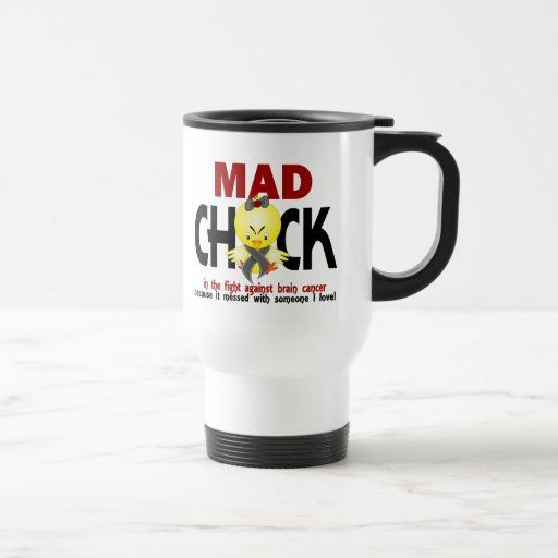 Mad Chick In The Fight Brain Cancer Coffee Mug