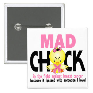 Mad Chick In The Fight Breast Cancer 15 Cm Square Badge