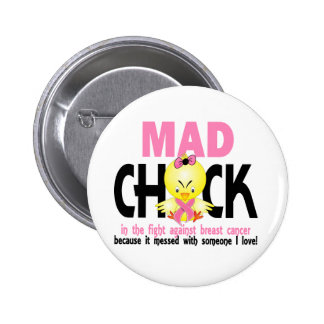 Mad Chick In The Fight Breast Cancer Pin