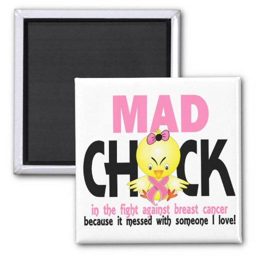 Mad Chick In The Fight Breast Cancer Fridge Magnets