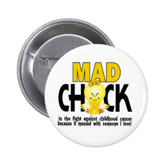 Mad Chick In The Fight Childhood Cancer Pins