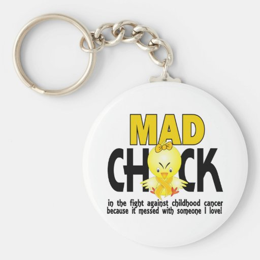 Mad Chick In The Fight Childhood Cancer Keychains