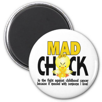Mad Chick In The Fight Childhood Cancer Magnets