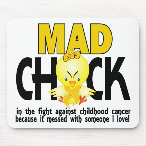 Mad Chick In The Fight Childhood Cancer Mouse Pad
