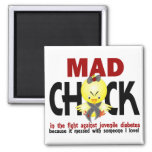 Mad Chick In The Fight Juvenile Diabetes Fridge Magnet