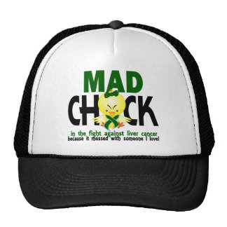 Mad Chick In The Fight Liver Cancer Trucker Hats