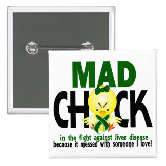 Mad Chick In The Fight Liver Disease 15 Cm Square Badge