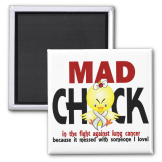 Mad Chick In The Fight Lung Cancer Refrigerator Magnets