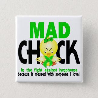 Mad Chick In The Fight Lymphoma 15 Cm Square Badge