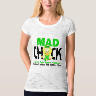 Mad Chick In The Fight Lymphoma T-Shirt
