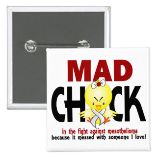 Mad Chick In The Fight Mesothelioma 15 Cm Square Badge