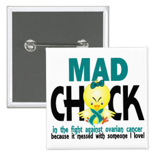 Mad Chick In The Fight Ovarian Cancer 15 Cm Square Badge
