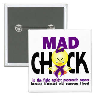 Mad Chick In The Fight Pancreatic Cancer 15 Cm Square Badge