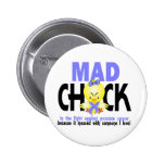 Mad Chick In The Fight Prostate Cancer