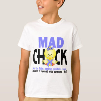 Mad Chick In The Fight Prostate Cancer Tshirts