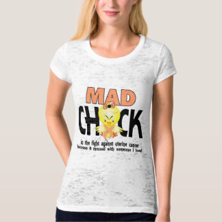 Mad Chick In The Fight Uterine Cancer Tees
