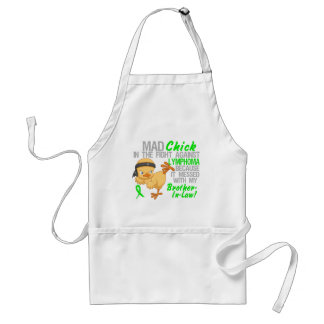 Mad Chick Messed With Brother-In-Law 3 Lymphoma Standard Apron