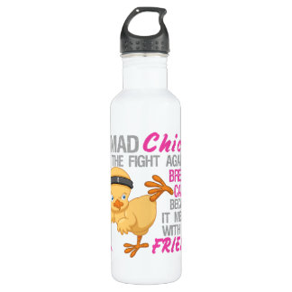 Mad Chick Messed With Friend 3 Breast Cancer 710 Ml Water Bottle
