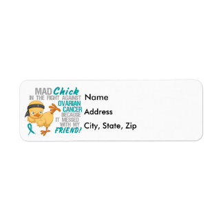 Mad Chick Messed With Friend 3 Ovarian Cancer Return Address Label