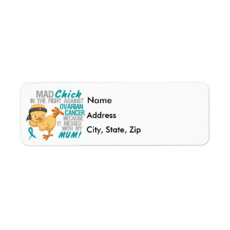 Mad Chick Messed With Mum 3 Ovarian Cancer Return Address Label
