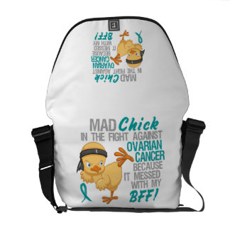 Mad Chick Messed With My BFF 3 Ovarian Cancer Courier Bags
