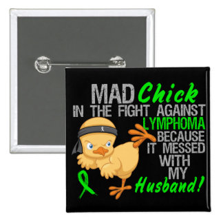 Mad Chick Messed With My Husband 3 Lymphoma 15 Cm Square Badge
