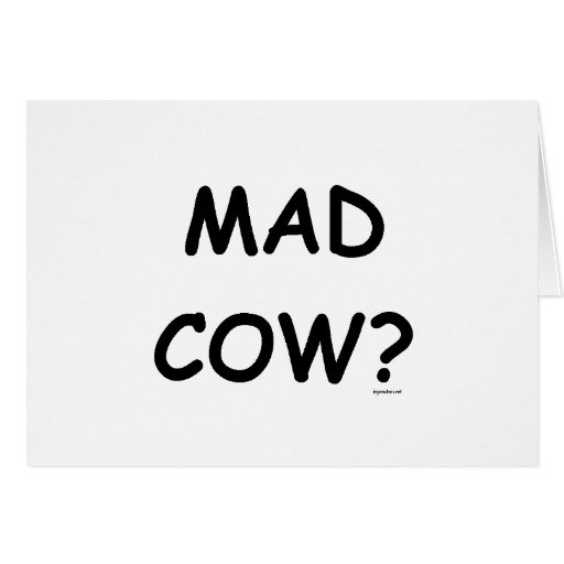 Mad Cow? Cards