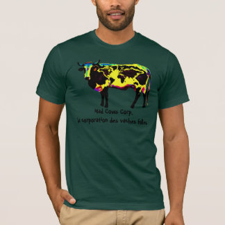 Mad Cows Corp. la corporation des vaches folles T-Shirt
