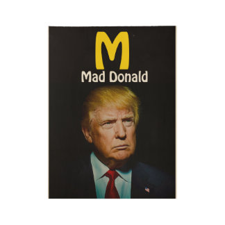 MAD DONALD WOOD POSTER