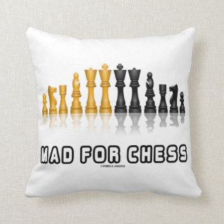 Mad For Chess Reflective Chess Set Geek Humor Cushion
