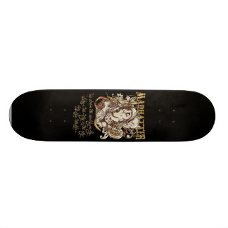Mad Hatter Carnivale Style (with poem) Skate Deck